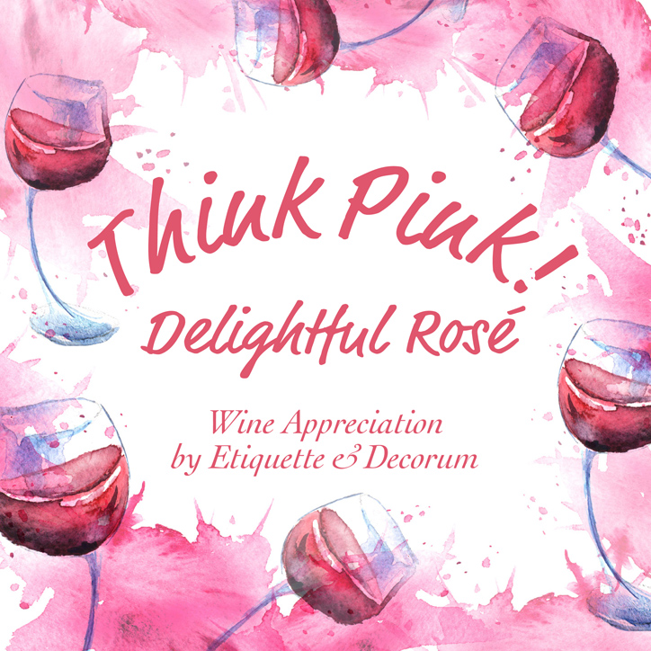 Wine Appreciation - Rosé wine.